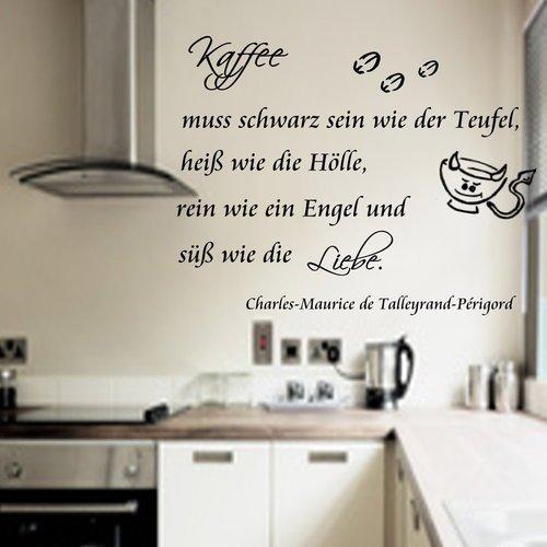 Kaffee muss schwarz sein wie der Teufel,heiß wie die Hölle und...Wallsticker Wandtattoo Küche Wandsticker Wall Tattoo Grösse 86cm x 58cm