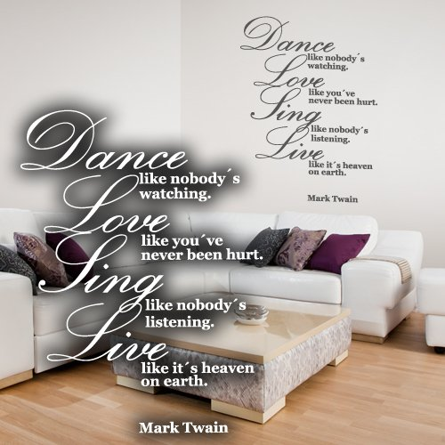 "Wandkings Wandtattoo ""Dance like nobody´s watching. Love like you´ve never been hurt. Sing like nobody´s listening. Live like it´s heaven on earth. (Mark Twain)"" 81 x 110 cm gelbgrün - erhältlich in 33 Farben"