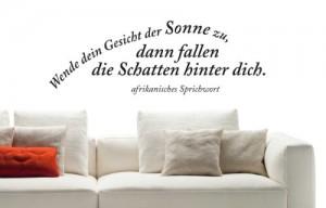 """Wandtattoo Sprüche W772 """"Wende dein Gesicht der Sonne zu..."""" Wohnzimmer (58x20 cm) schwarz"""
